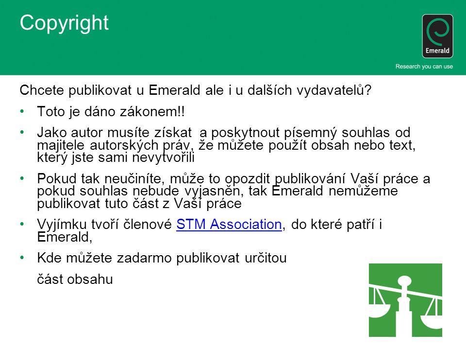 Copyright Chcete publikovat u Emerald ale i u dalších vydavatelů.