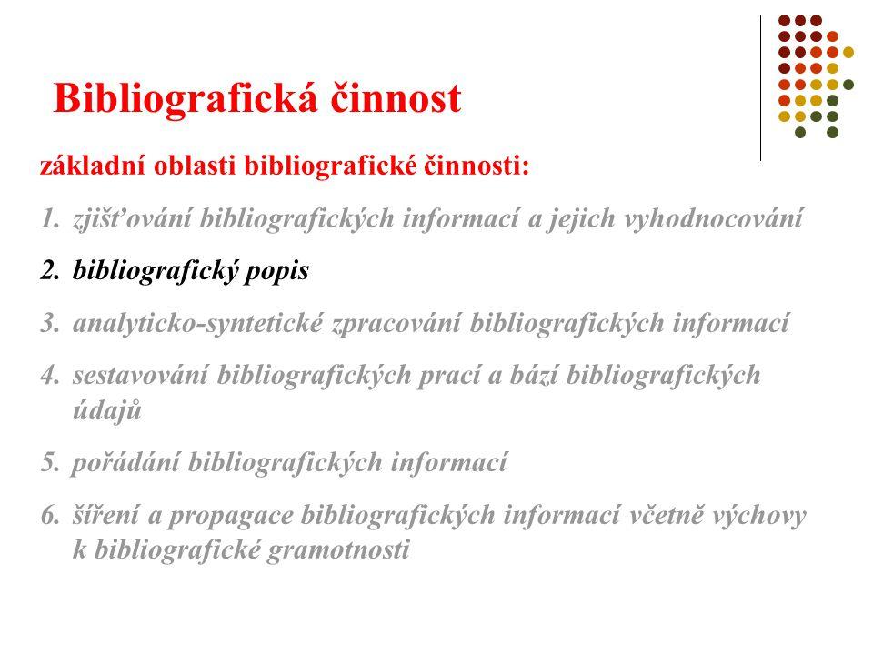 Bibliografická činnost 2.
