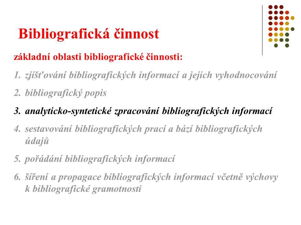 Bibliografická činnost 3.