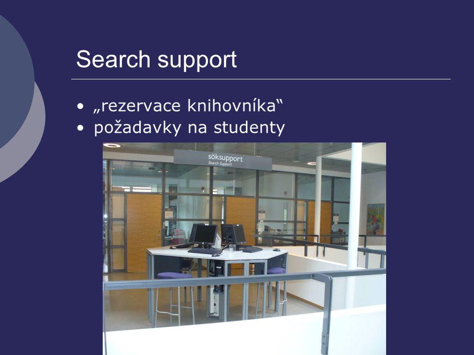 """Search support """"rezervace knihovníka"""" požadavky na studenty"""