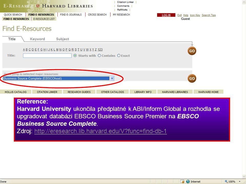 Reference: Harvard University ukončila předplatné k ABI/Inform Global a rozhodla se upgradovat databázi EBSCO Business Source Premier na EBSCO Business Source Complete.
