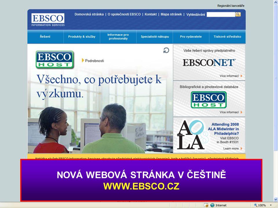 NOVÁ WEBOVÁ STRÁNKA V ČEŠTINĚ WWW.EBSCO.CZ