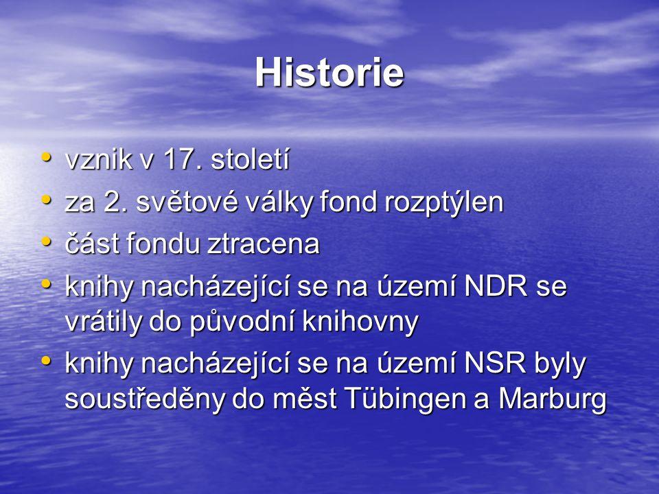 Historie vznik v 17. století vznik v 17. století za 2.