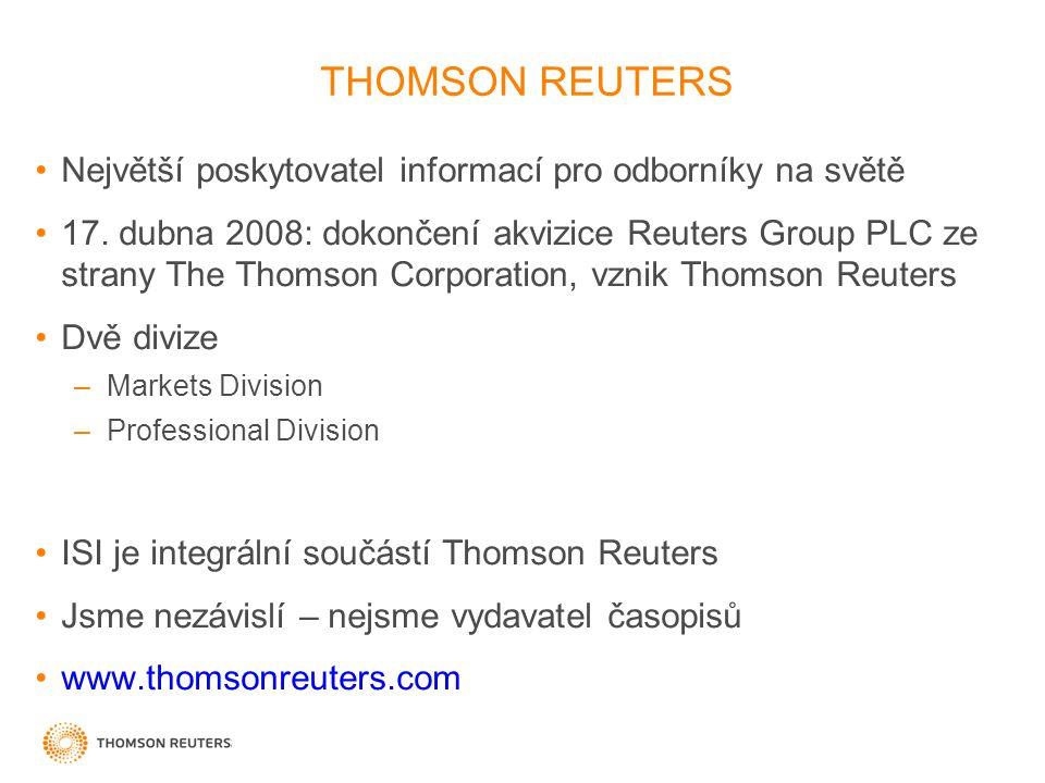 THOMSON REUTERS Největší poskytovatel informací pro odborníky na světě 17. dubna 2008: dokončení akvizice Reuters Group PLC ze strany The Thomson Corp