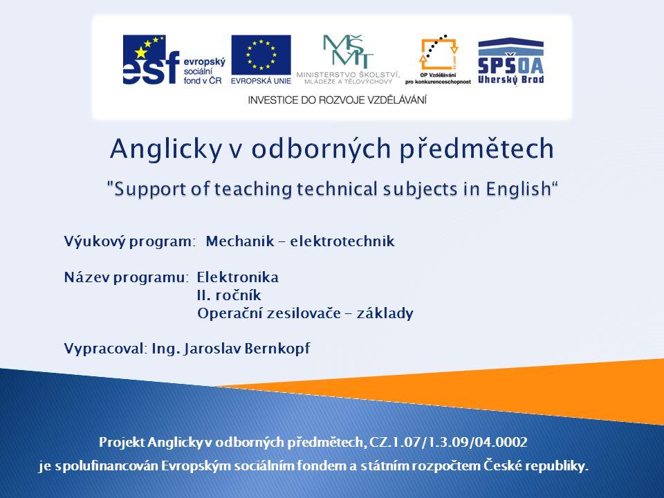 Výukový program: Mechanik - elektrotechnik Název programu: Elektronika II.