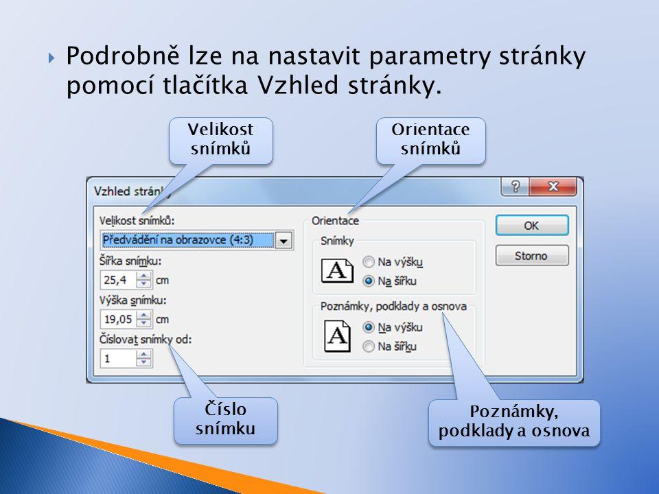  Podrobně lze na nastavit parametry stránky pomocí tlačítka Vzhled stránky.