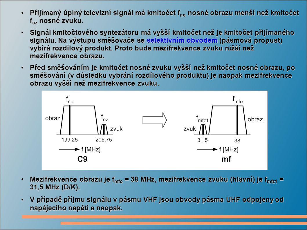 V případě příjmu signálu v pásmu VHF jsou obvody pásma UHF odpojeny od napájecího napětí a naopak.V případě příjmu signálu v pásmu VHF jsou obvody pás