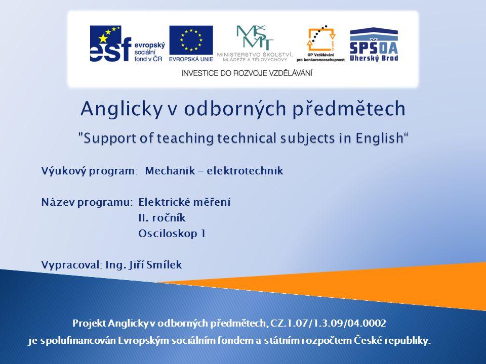 Výukový program: Mechanik - elektrotechnik Název programu: Elektrické měření II.