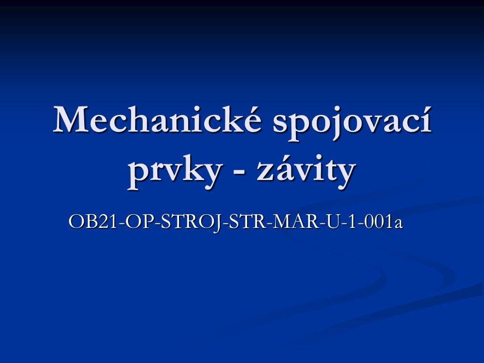 Mechanické spojovací prvky - závity OB21-OP-STROJ-STR-MAR-U-1-001a