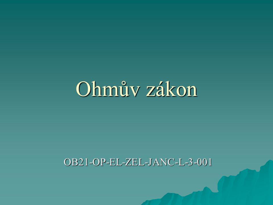 Ohmův zákon  Příklad 2: Určete napětí na odporu 2 k , kterým prochází proud 200 mA.