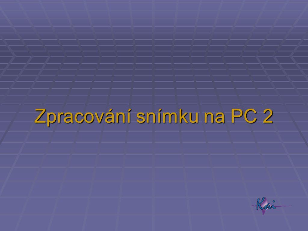 Zpracování snímku na PC 2