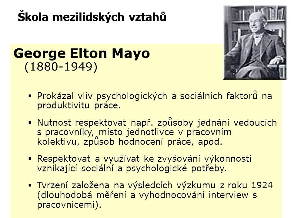 Základy řízení lidí Mezilidské vztahy Ovlivněno tzv. Hawthorneovskými studiemi (1924 – 1927 - společnost Western Electric): - vliv změn prac. prostřed