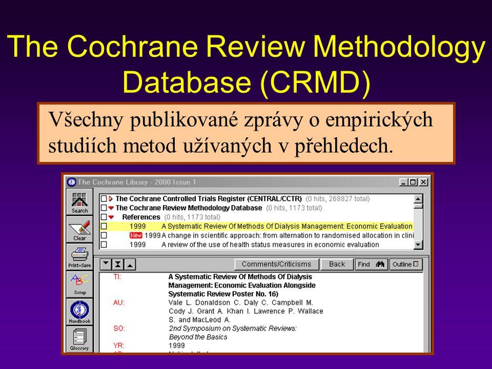 The Cochrane Review Methodology Database (CRMD) Všechny publikované zprávy o empirických studiích metod užívaných v přehledech.