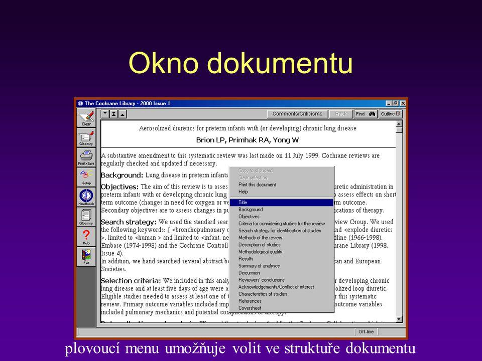 Okno dokumentu plovoucí menu umožňuje volit ve struktuře dokumentu