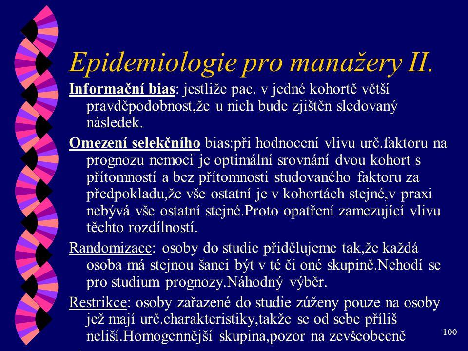100 Epidemiologie pro manažery II.Informační bias: jestliže pac.
