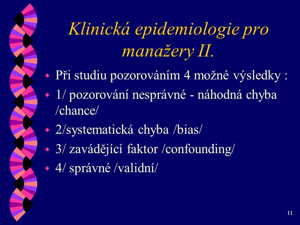 11 Klinická epidemiologie pro manažery II.