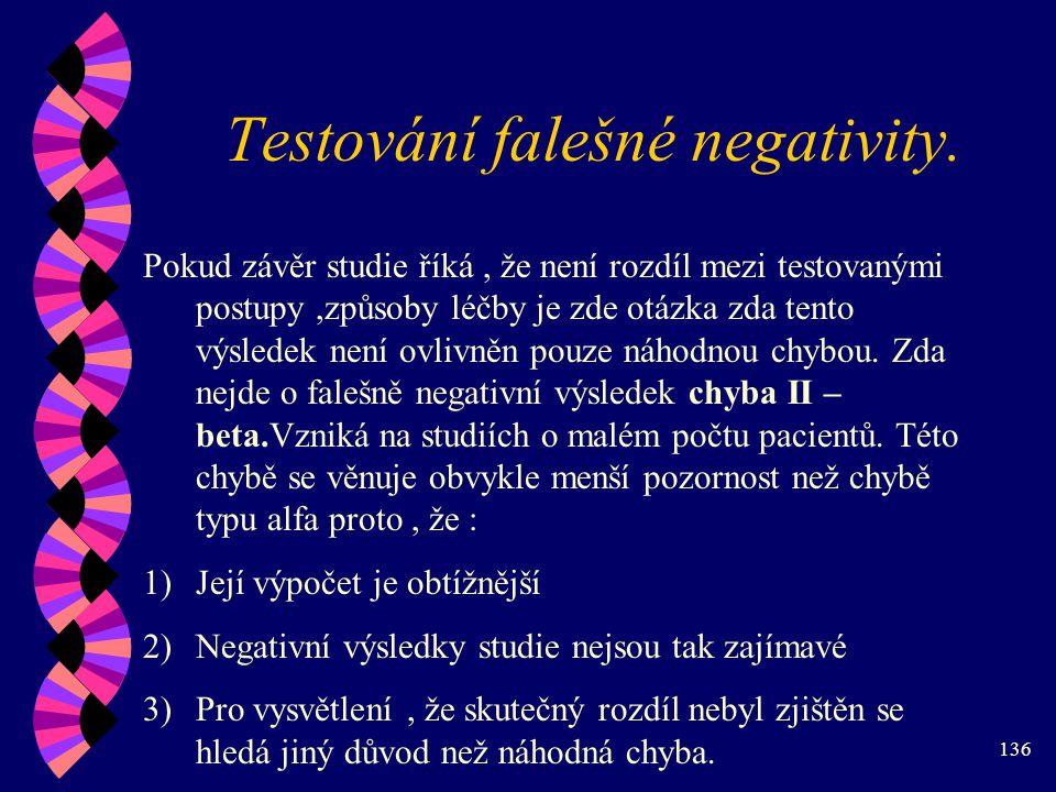 136 Testování falešné negativity.
