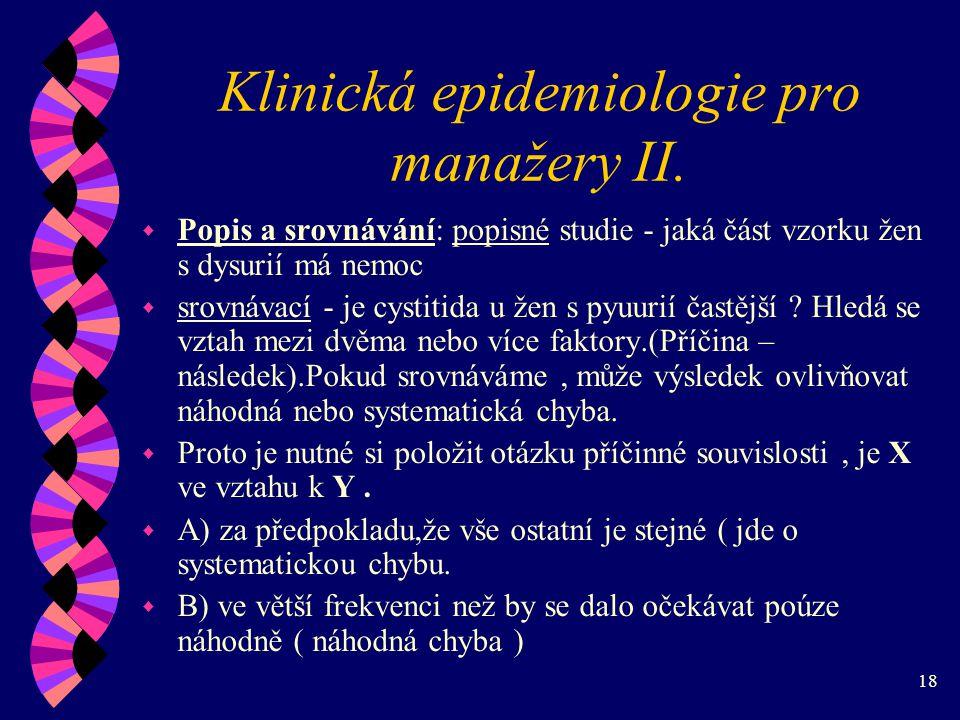18 Klinická epidemiologie pro manažery II.