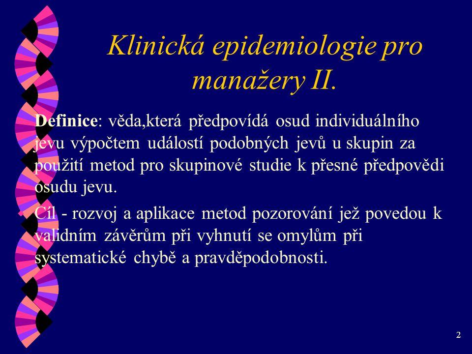 2 Klinická epidemiologie pro manažery II.