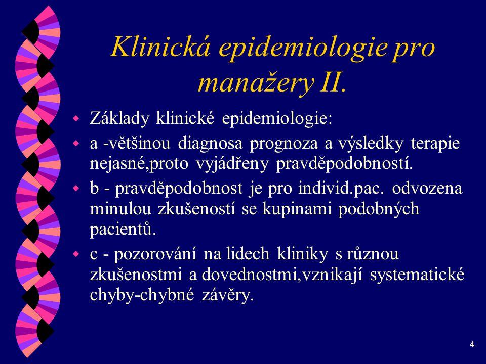 4 Klinická epidemiologie pro manažery II.