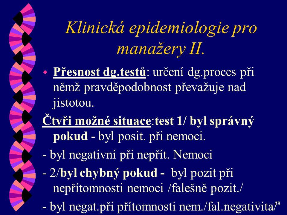 48 Klinická epidemiologie pro manažery II.