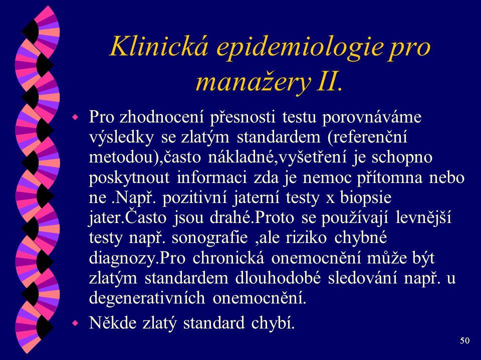 50 Klinická epidemiologie pro manažery II.