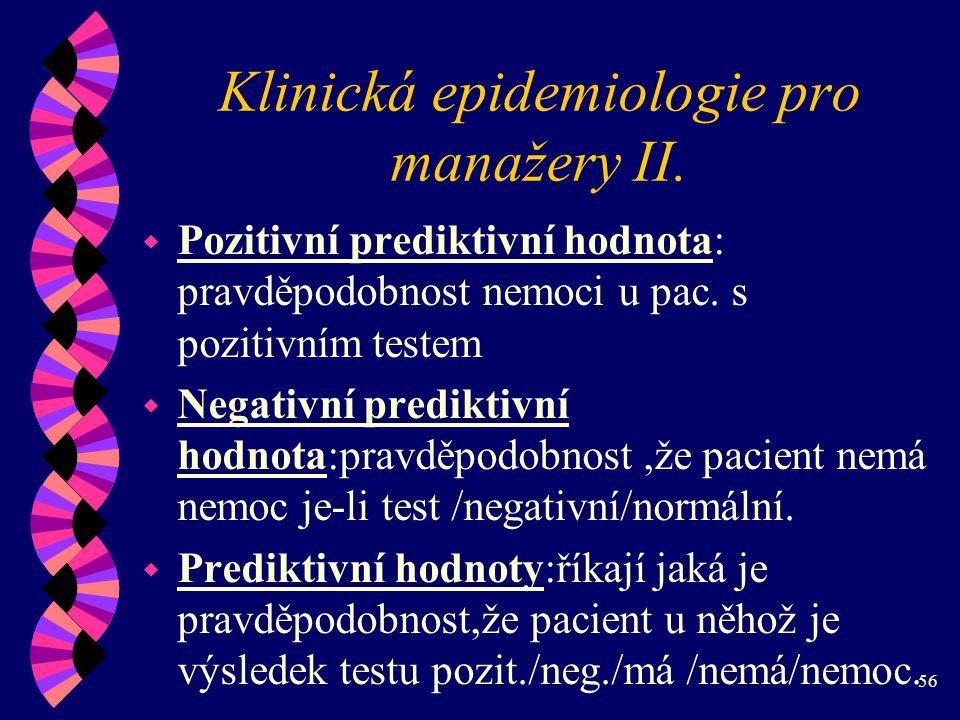 56 Klinická epidemiologie pro manažery II.