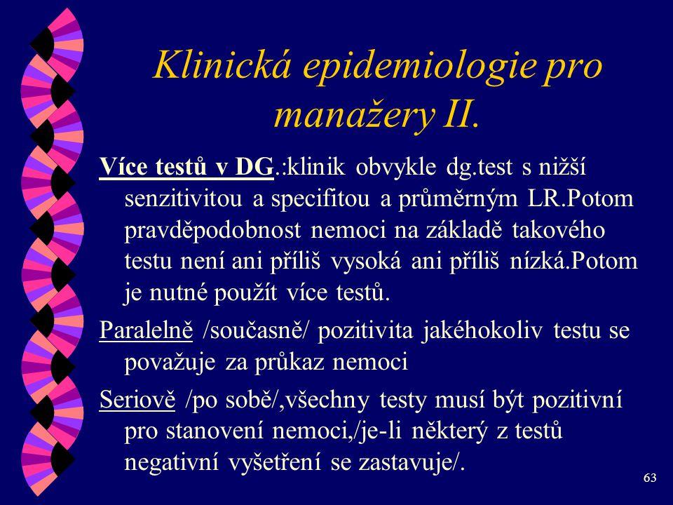 63 Klinická epidemiologie pro manažery II.