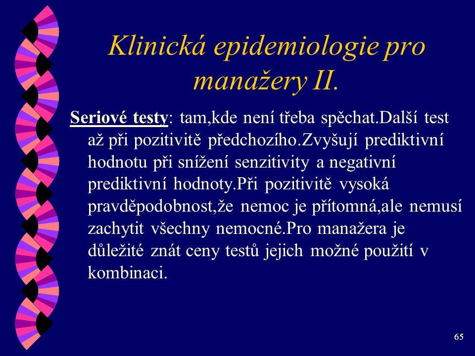 65 Klinická epidemiologie pro manažery II.
