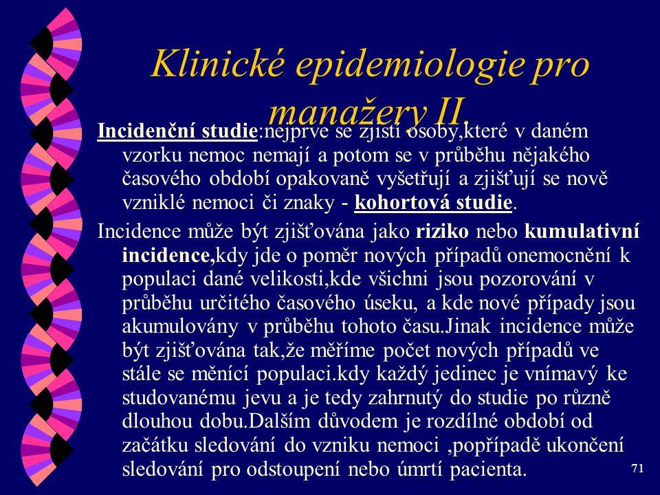 71 Klinické epidemiologie pro manažery II.