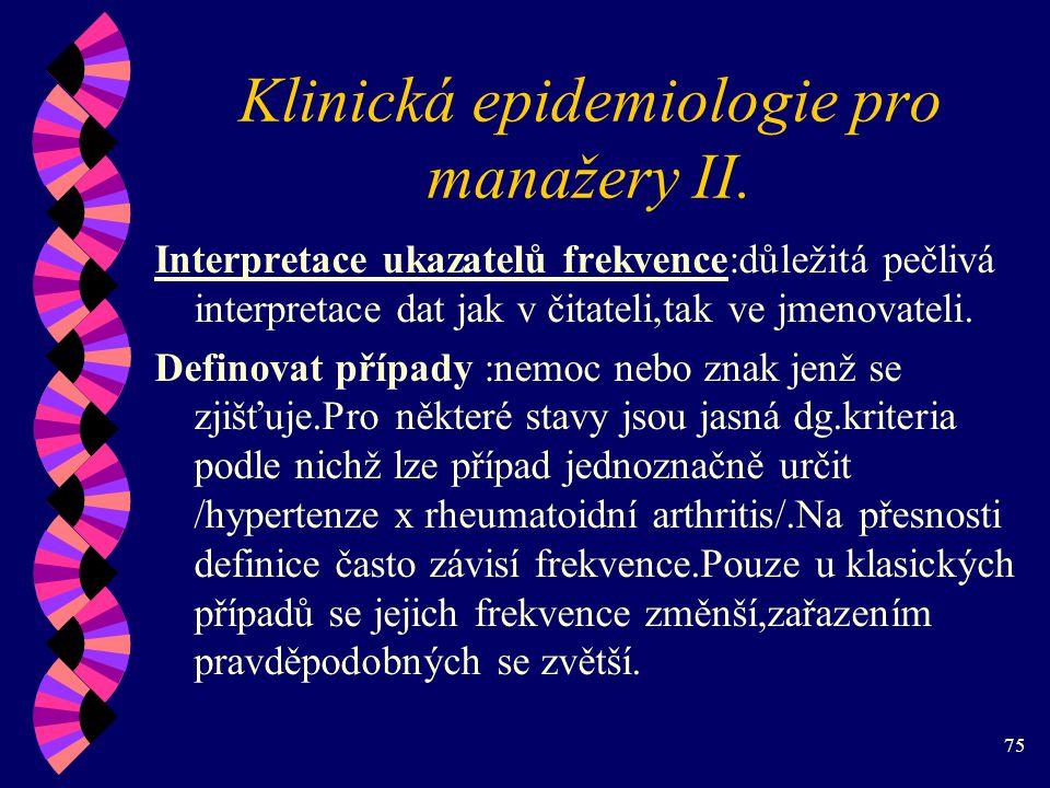 75 Klinická epidemiologie pro manažery II.