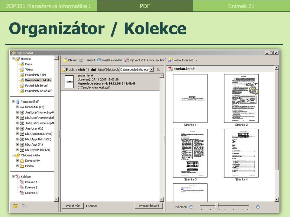 Organizátor / Kolekce PDFSnímek 212OP381 Manažerská informatika 1