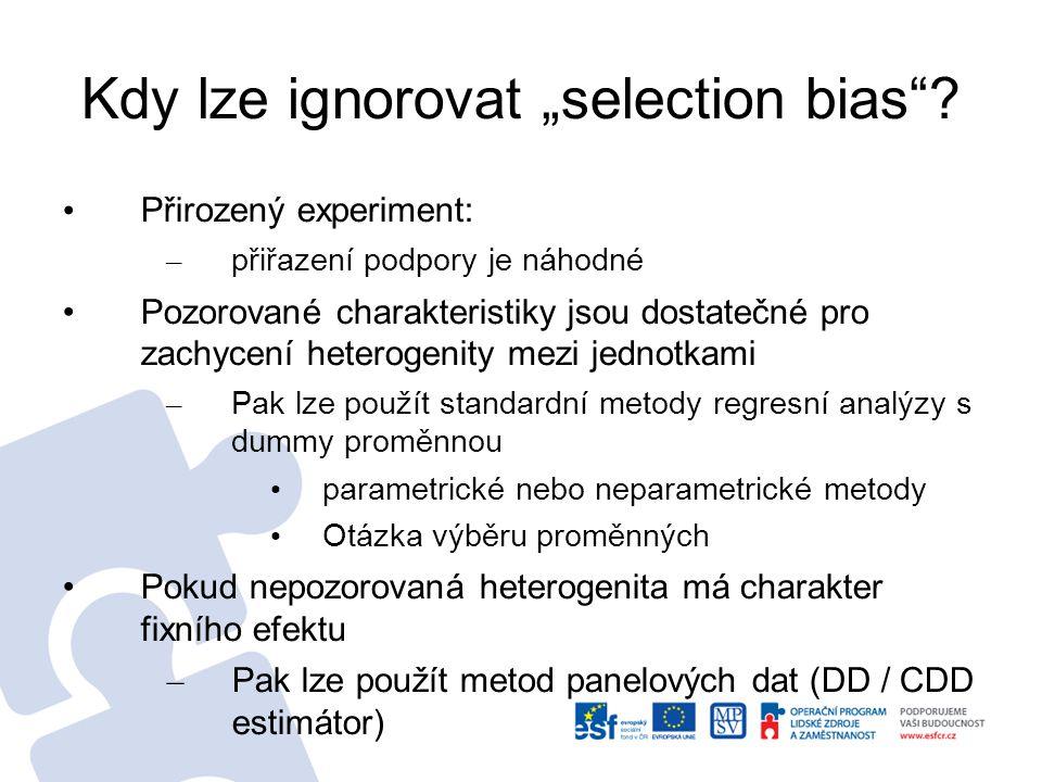 """Kdy lze ignorovat """"selection bias""""? Přirozený experiment: – přiřazení podpory je náhodné Pozorované charakteristiky jsou dostatečné pro zachycení hete"""