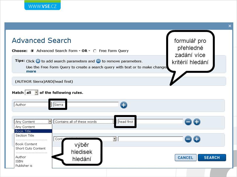 výběr hledisek hledání formulář pro přehledné zadání více kritérií hledání