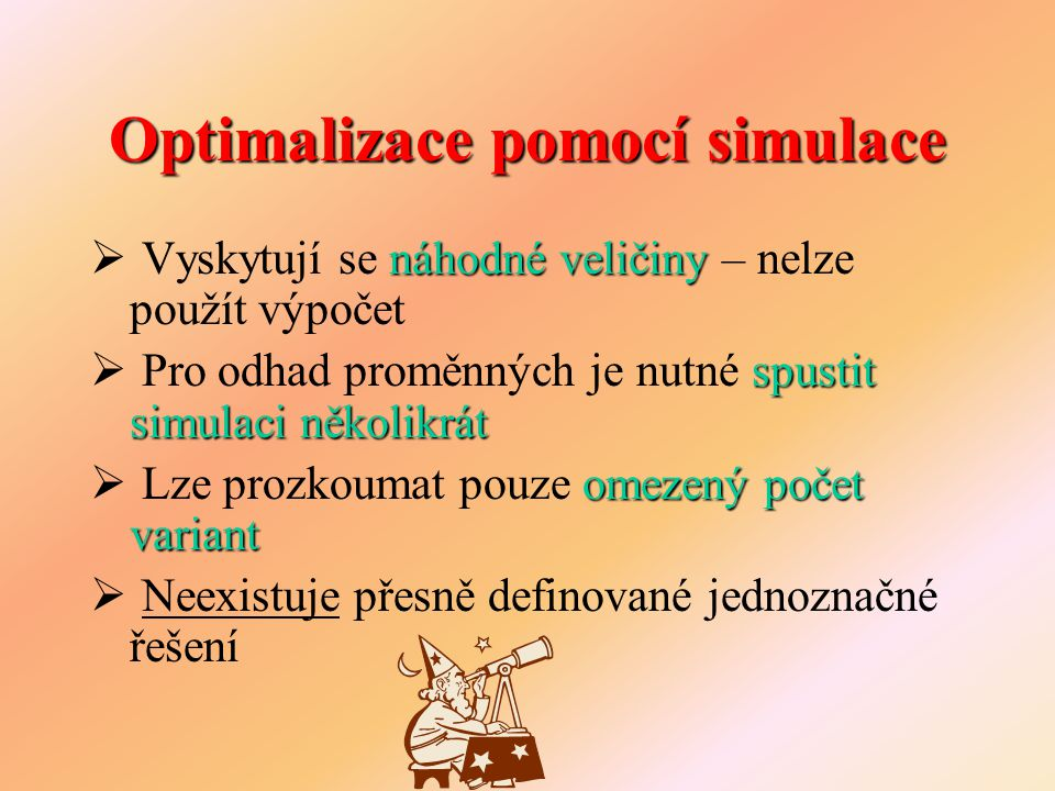 Základní pojmy  Vstupy/Faktory = vstupní proměnné 1.Kvalitativní 2.Kvantitativní  Výstupy/Efekty/Odezvy = výstupní proměnné