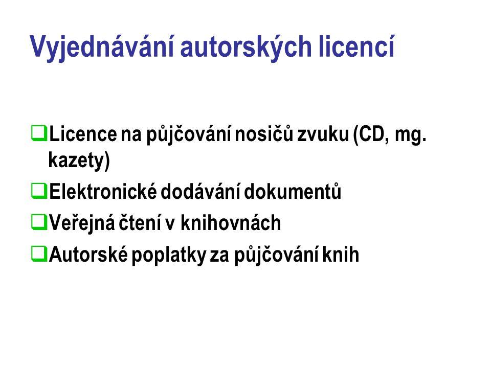 Vyjednávání autorských licencí  Licence na půjčování nosičů zvuku (CD, mg.