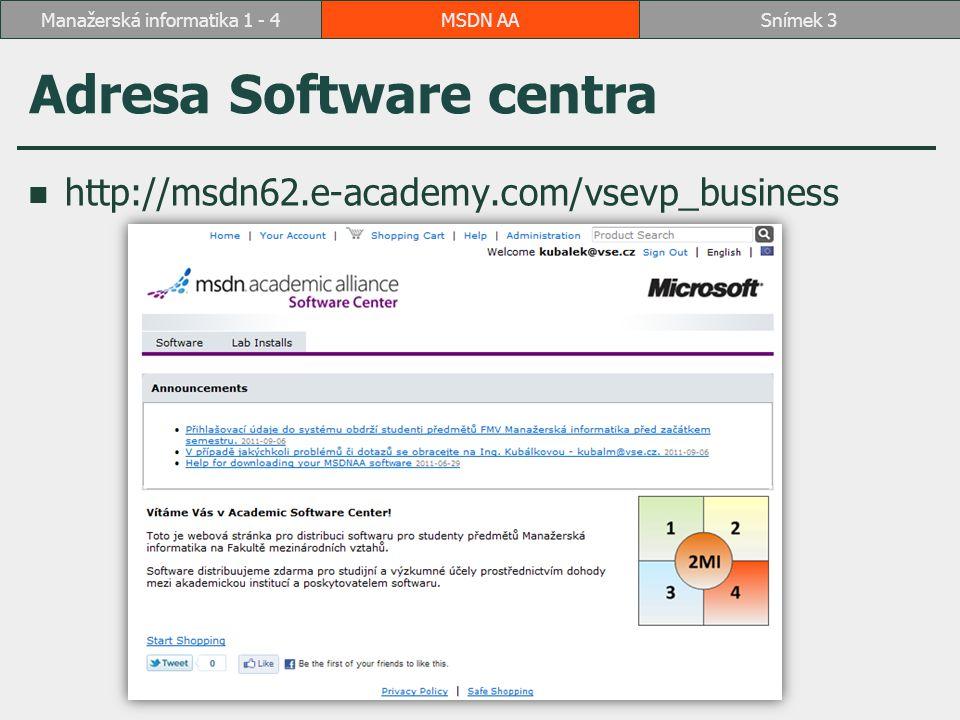 Přihlášení - Po založení účtu v systému přijde uživateli e-mail: MSDN AASnímek 4Manažerská informatika 1 - 4