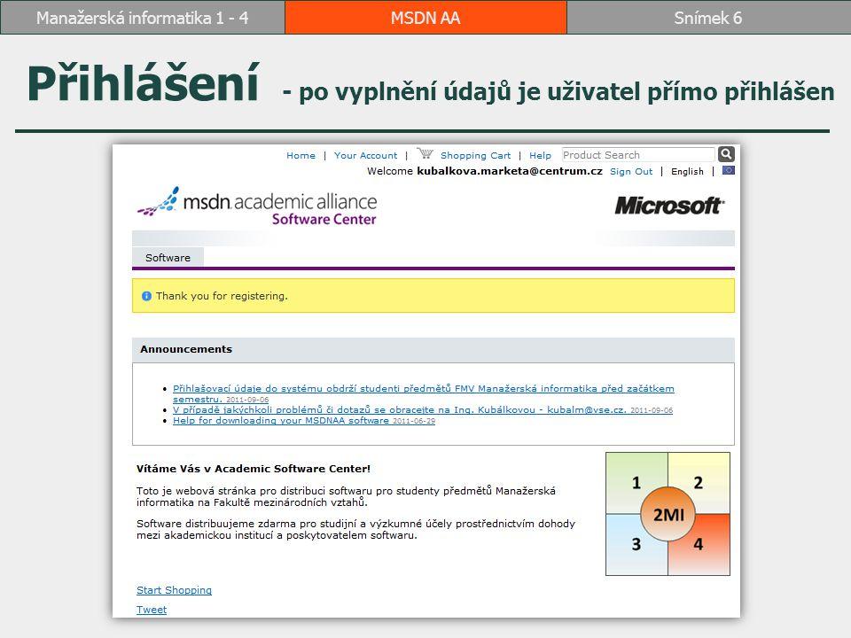 Spustíme program pro stahování MSDN AASnímek 17Manažerská informatika 1 - 4