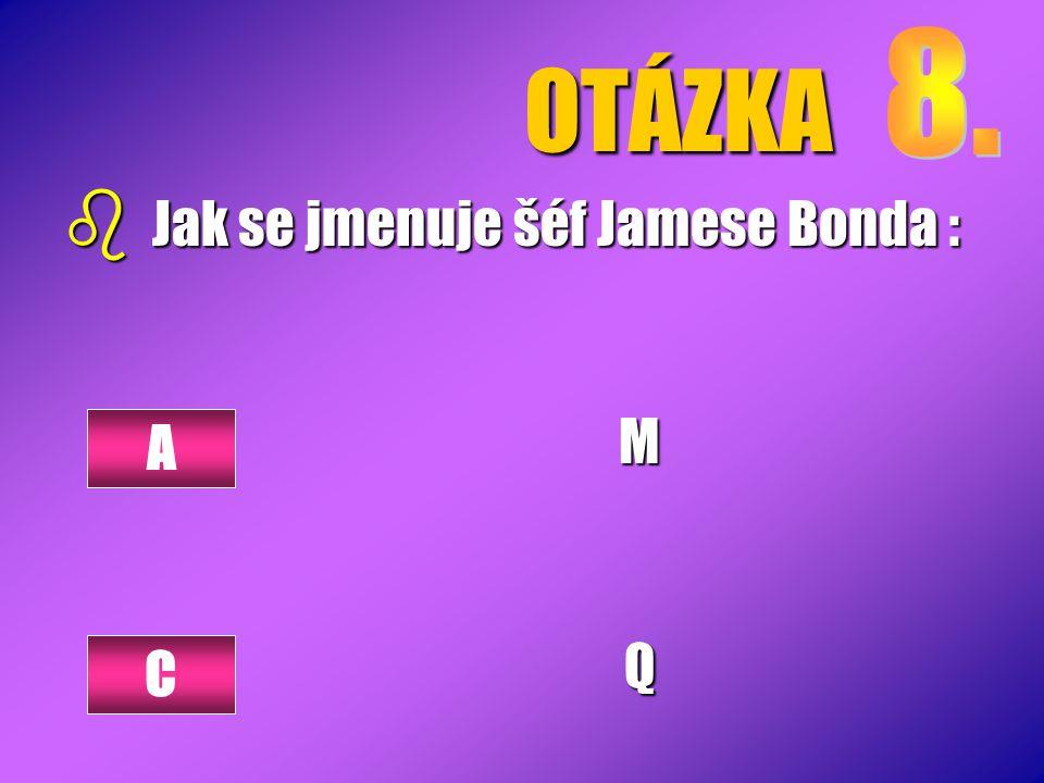 OTÁZKA MQ A C