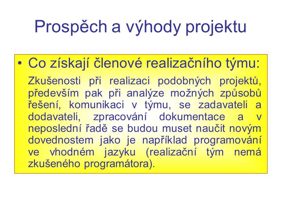 Návrh realizace Průzkum trhu Z hlediska komponent a jejich ceny Z hlediska dodacích lhůt komponent viz.