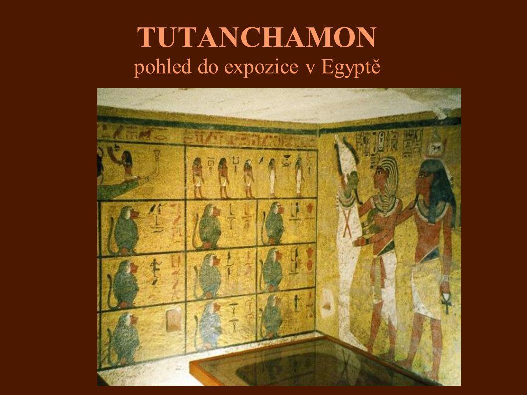 TUTANCHAMON pohled do expozice v Egyptě..