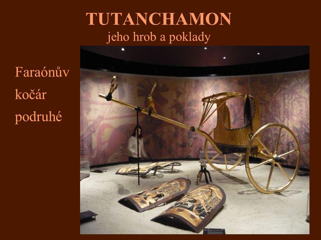 TUTANCHAMON jeho hrob a poklady Faraónův kočár podruhé