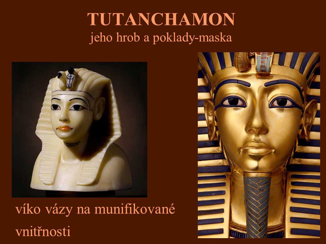 TUTANCHAMON jeho hrob a poklady-maska víko vázy na munifikované vnitřnosti