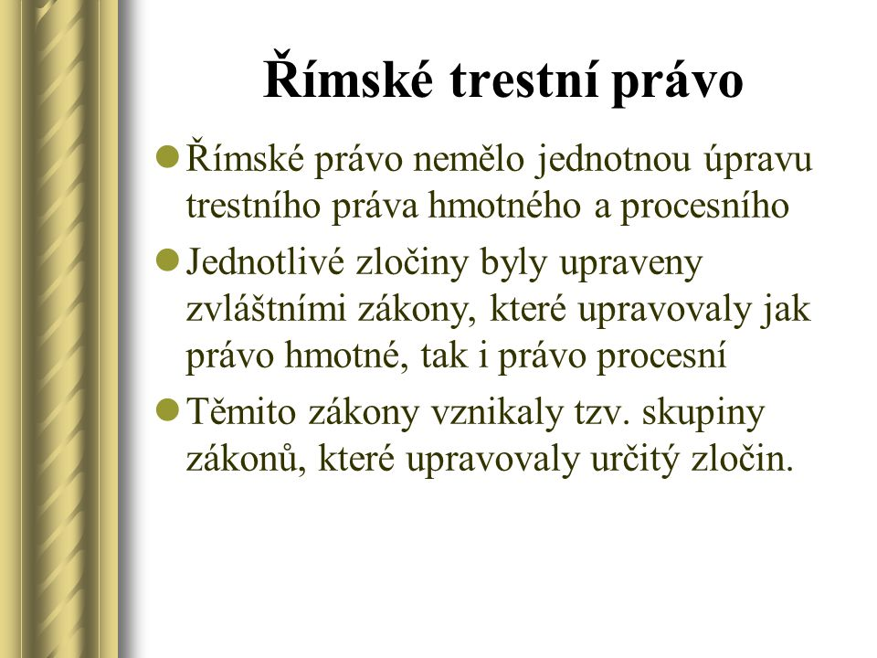 Ius privatum et ius publicum Ulpianus: Dig.1.1.2 Ulpianus 1 inst.