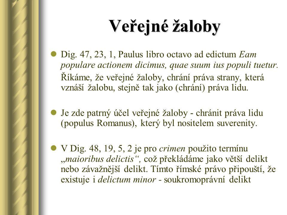 Crimen X delictum Dig.47, 1, 3 Ulpianus 2 de off.