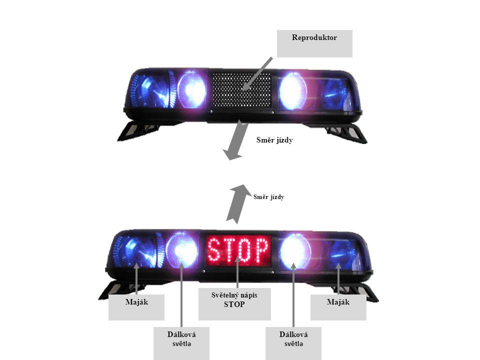 Reproduktor Směr jízdy Světelný nápis STOP Dálková světla Dálková světla Maják Směr jízdy