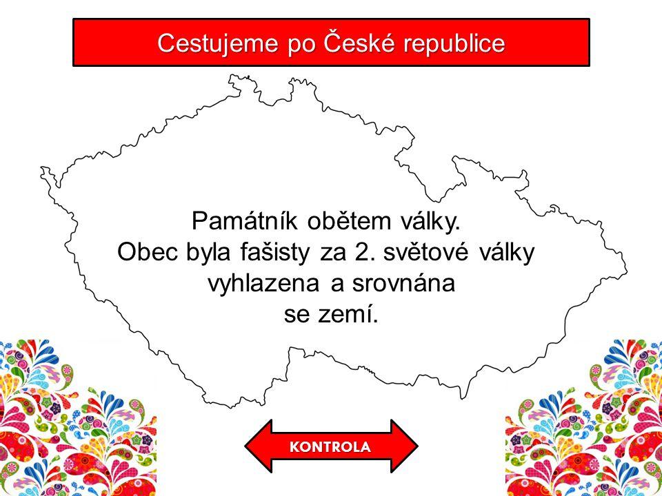 Cestujeme po České republice Památník obětem války.