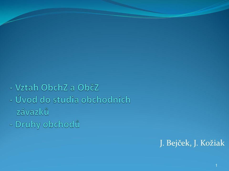 J. Bejček, J. Kožiak 1