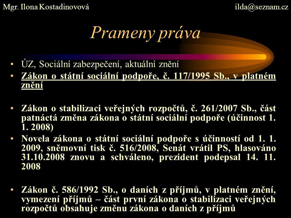 Prameny práva Zákon o sociálním zabezpečení, č.100/1988 Sb.
