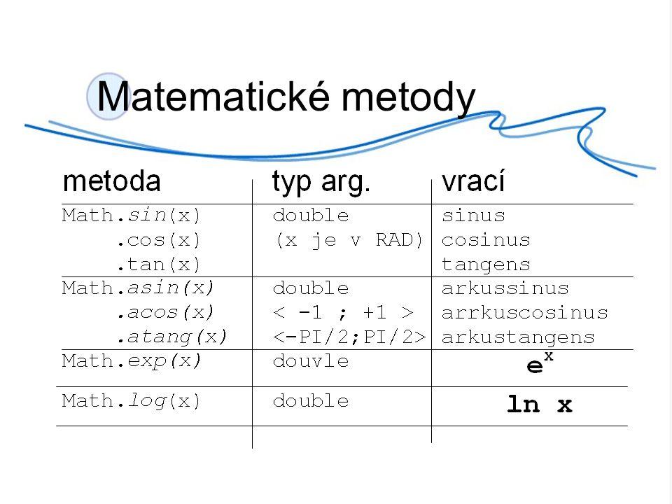 V třídě MatOperace vytvoř metodu, která: spočítá hranu čtverce, znám-li obsah spočítá obvod kruhu, znám-li poloměr (použij metodu Math.PI) zaokrouhlí dané číslo na n-desetin.míst spočítá faktoriál známe- li a… n.